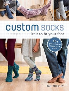 Custom Socks: Knit to Fit Your Feet by Kate Atherley http://www.amazon.com/dp/1620337754/ref=cm_sw_r_pi_dp_x4Lfvb1P0YTK3