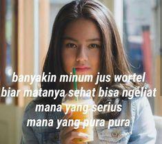Quotes Lucu, Cinta Quotes, Quotes Galau, Jokes Quotes, Qoutes, Funny Quotes, Funny Memes, Daily Quotes, Best Quotes