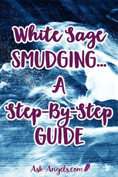 White Sage Smudging… A Step-By-Step Guide. White sage salvia apiana is well known for its cleansing and protective properties. Learn the benefits and uses of White Sage in this step-by-step guide.