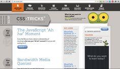 CSS-Tricks - Great blog for web/ios/development topics...