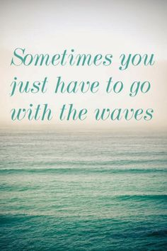 Nature's Notebook: Pinterest: Advice from the Sea Quotes via http://naturesnotebookbycourtneynoelle.blogspot.com/2014/02/pinterest-advice-from-sea-quotes.html