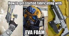 EVA Foam 10 tutorials