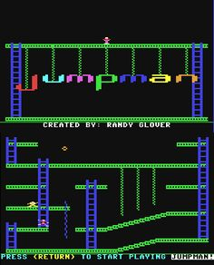 Play Jumpman. Lot's of time spent playing this on the Commodore 64.