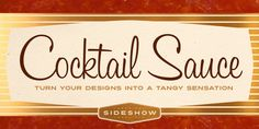 Cocktail Sauce™ - Webfont & Desktop font « MyFonts