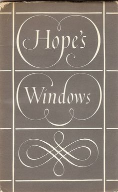 Hopes Windows, Curwen Press, 1958. Cover designed by Reynolds Stone.