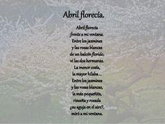 """"""" Abril florecía"""", Antonio Machado habla de la primavera en la que contrasta por un lado la vida y, por otro lado la visión de la muerte a través de una ventana."""