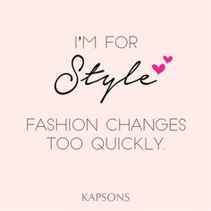 Be quirky, be classy!!! #Kapsons #StyleQuotes