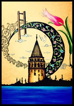 Galata kulesi Monuments, Have Courage And Be Kind, Turkish Art, Alphabet Art, Arabic Art, Color Poem, Leather Art, Dance Art, Islamic Calligraphy