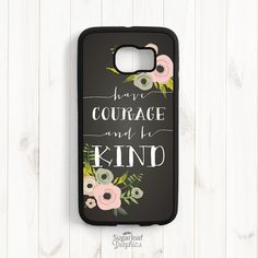Have courage and be kind Cinderella Quote by theSugarloafBoutique
