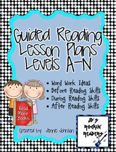 Guided Reading Lesson Plans (Levels A-N)