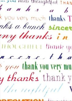 Who do you need to thank today? I guarantee there is someone. It will make their day and yours as well This is a real card (not an e-card) shared from Sendcere.