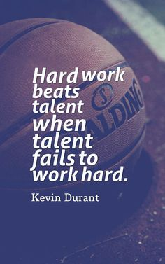 Sports Quotes – InspiraQuotes Sports Quotes – InspiraQuotes,Quotes I like Hard work beats talent… Great motivational quote on success. Kevin Durant – Basketball player Related posts:Greek tortilla pinwheels (with video) - Football. Great Motivational Quotes, Great Quotes, Me Quotes, Motivational Basketball Quotes, Inspirational Quotes For Sports, Hard Work Quotes, Calm Quotes, Great Sports Quotes, Volleyball Quotes