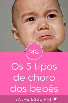 Tipos de choro do bebe | Os 5 tipos de choro dos bebês | Segurar o choro pode provocar alterações no organismo