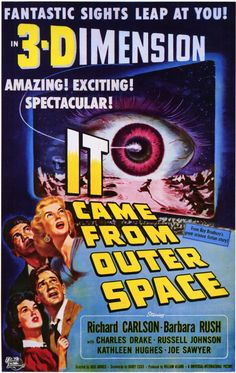 It Came From Outer Space (1953) USA Universal Sci-fi D: Jack Arnold. Richard Carlson, Barbara Rush. 26/04/03