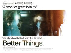 Better Things - our second feature.