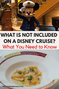 What is not included on a Disney Cruise. Some things may surprise you that are included on a Disney cruise - but find out what most definitely isn't and you will be charged extra for.