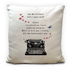 Alice in Wonderland Cushion Pillow Cover Mad Hatter Bonkers - Have i Gone Mad with typewriter - Mad Hatter Tea Party Prop - Alice In Wonderland Artwork, Have I Gone Mad, Mad Hatter Tea, Party Props, Tea Party, Pillow Covers, Shabby, Cushions, Cushion Pillow