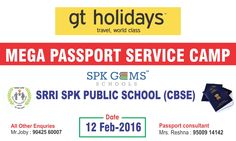 GT Holidays organized a special service to obtain passport specially for our students and parents of SRRI SPK PUBLIC SENIOR SECONDARY SCHOOLS on 12.02.2016.