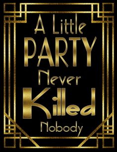 You look ridiculous if you dance art decogreat gatsby instant a little party never killed nobody 1920s printable poster digital fi the party postman solutioingenieria Gallery