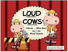 """Loud Cows ~ Use this I Have... Who Has word game to reinforce """"ou"""" and """"ow"""" sounds. $1"""