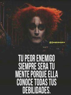 Tu peor enemigo siempre será tu mente porque ella conoce todas tus debilidades Sad Quotes, Life Quotes, Frases Bts, Sad Life, Kawaii, I Don T Know, Spanish Quotes, Alice In Wonderland, Joker