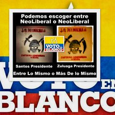 Vía @JorgeEMoncadaA: Nueva Oposición #NO Juego A Ganar, Ni Santos Ni Zuluaga #VotoEnBlanco
