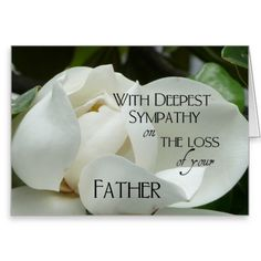 Loss Of Father Quotes Sympathy Condolence Messages Father, Condolences Quotes, Sympathy Messages, Sympathy Cards, Greeting Cards, Father Quotes, Family Quotes, Sympathy Quotes For Loss, Loss Of A Friend