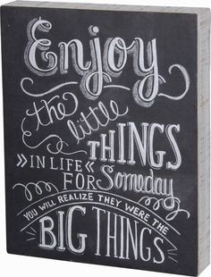 Primitives By Kathy Chalk Box Sign - Enjoy The Little things In Life ..... #PrimitivesByKathy #RusticPrimitive
