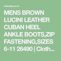 107ccf34f46 Mens brown lucini leather cuban heel ankle boots