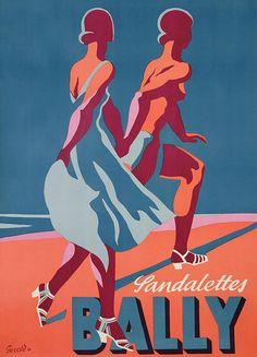 Bally Sandalettes poster featuring two women hand in hand wearing Bally Sandals striding across a beach, in a simple yet colourful style. By notable German born graphic artist Gerold Hunziker in 1935 . Vintage Advertising Posters, Vintage Advertisements, Vintage Posters, Retro Posters, Advertising Ads, Art Posters, Madame Gres, Wall Canvas, Canvas Art