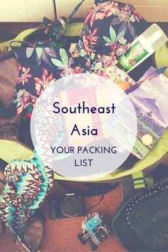 Southeast Asia: your packing list