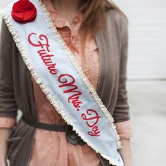 Bachelorette party sash.