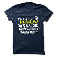 WAN T-Shirts, Hoodies. Check Price Now ==► https://www.sunfrog.com/Camping/WAN-118963556-Guys.html?id=41382