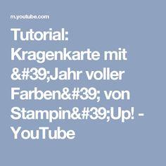 Tutorial: Kragenkarte mit 'Jahr voller Farben' von Stampin'Up! - YouTube