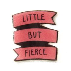 "Ectogasm Punk Rock Feminist Quote Banner Lapel Pin in Pink ""Little But... (€9,98) ❤ liked on Polyvore featuring jewelry, brooches, punk rock jewelry, punk jewelry, pink jewelry, button jewelry and pin brooch"