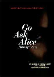 Go Ask Alice http://media-cache2.pinterest.com/upload/184999497162568911_6Et5Npde_f.jpg  sailorbritt books worth reading