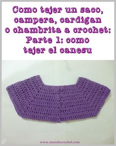 As knitting a bag, jacket, cardigan or crochet or crochet chambrita from canesu000