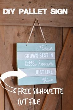 Make this easy DIY pallet sign. And download the free Silhouette design cut…