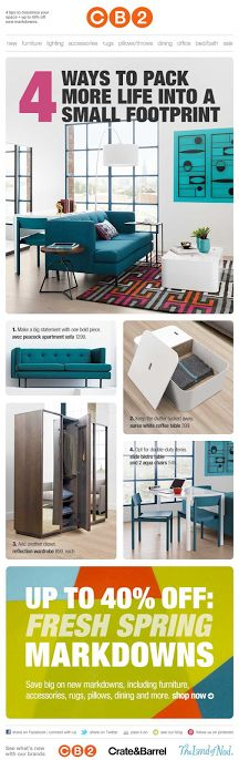 """CB2 email #emailcontent Design for a small space """"4 Ways to Pack More Life into a Small Footprint"""" 2014"""