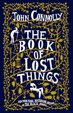 The Book of Lost Things - John Connolly - Google Books