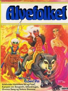 Read Online FULL ElfQuest Fire & Flight by Wendy Pini in genre Fantasy books – Books Online Recommended Fantasy Story, Fantasy Books, Andre Norton, Cata, Comic Artist, Dungeons And Dragons, Book 1, Art Gallery, Fan Art