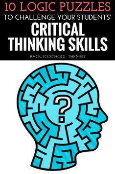 10 Logic Puzzles to Challenge Your Students' Critical Thinking Skills - Young Teacher Love by Kristine Nannini