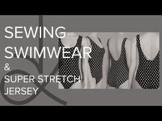 Sewing Swimwear: Patterns & Tips - YouTube