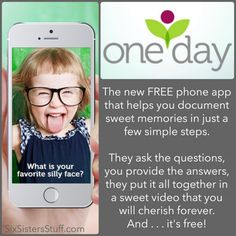 The One Day app - a free app for parents that makes digital memories. It's perfect for the holidays! SixSistersStuff.com