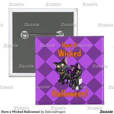 Have a Wicked Halloween! Pinback Button #purple #cats #blackcat #halloween #pets