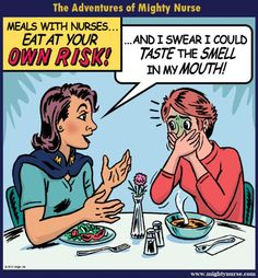 Nursing Humor My husband cuts me off at dinner on a regular basis. I forget that normal to me isn't normal to most people lol