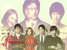Your Neighbour's Wife ~ English subtitles at: http://www.darksmurfsub.com/forum/index.php?/topic/7786-your-neighbors-wife-2013/  #subtitles #engsubs #darksmurfsubs #kdrama #korean #drama