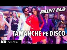 Get ready to groove on the tunes of TAMANCHE PE DISCO from movie Bullett Raja starring Saif Ali Khan, Sonakshi Sinha, Jimmy Shergill, Vidyut Jamwal and Other. Hindi Movie Song, Movie Songs, Hindi Movies, Bollywood Celebrity News, Bollywood News, Bollywood Celebrities, New Latest Song, Latest Song Lyrics, Disco Songs