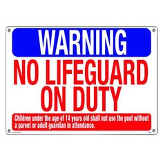 8266a7706a45 Poolmaster Warning  No Lifeguard on Duty Swimming Pool and Spa Sign