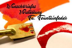 Wunschbriefes Firmenvorstellung Fa. Fountainfeder | WUNSCHBRIEFE - Kalligrafie und Handlettering - Kurse - Elke Wunsch Ink Test, Blog, Amazing, Dyes, Profile, Fiction, Things To Do, Blogging